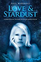 Love & Stardust: A memoir of true love. Two hearts, one soul and a promise of forever.