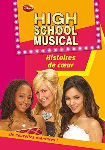 High School Musical 06 - Histoires de coeur