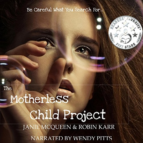The Motherless Child Project, Book 1 audiobook cover art