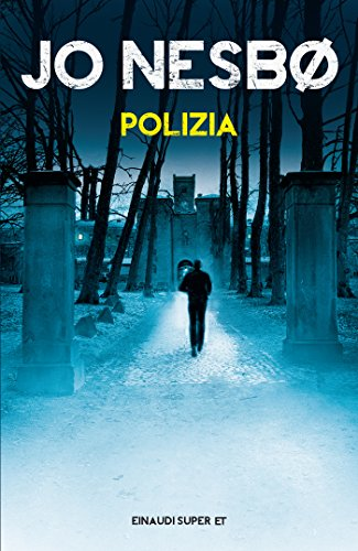 Polizia (Serie Harry Hole Vol. 10)