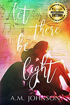 Let There Be Light: A Sweet College Standalone Romance and IAN Winner Best LGBTQ Fiction (Twin Hearts Book 1) by [A.M. Johnson]
