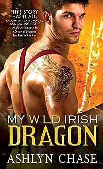 My Wild Irish Dragon (Boston Dragons Book 2) by [Ashlyn Chase]