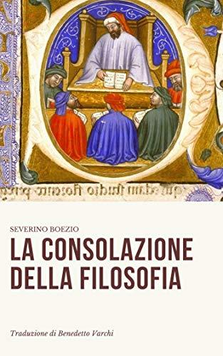 La consolazione della filosofia (Italian Edition)