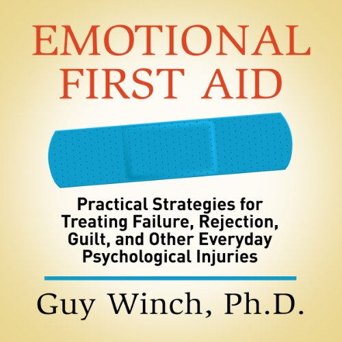Emotional First Aid audiobook cover art