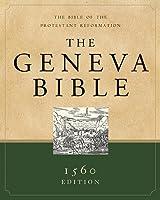 The Geneva Bible: A Facsimile of the 1560 Edition