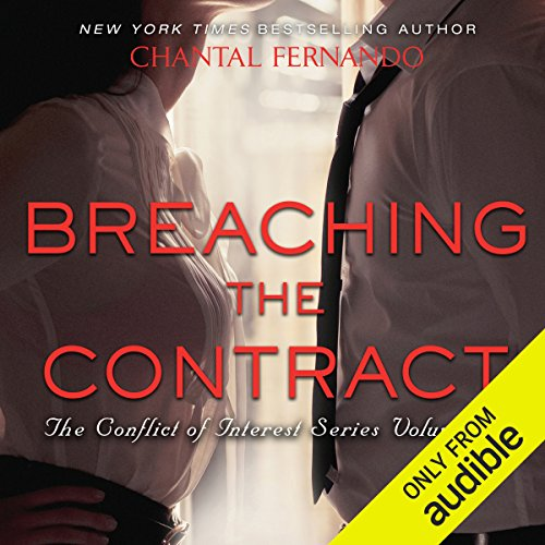 Breaching the Contract                   By:                                                                                                                                 Chantal Fernando                               Narrated by:                                                                                                                                 Benjamin Claude,                                                                                        Lucky Summer                      Length: 2 hrs and 27 mins     2 ratings     Overall 3.0