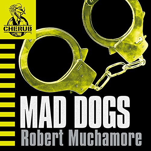 Cherub: Mad Dogs audiobook cover art
