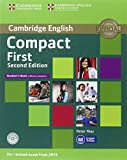 Compact First Student's Pack (Student's Book without Answers with CD ROM, Workbook without Answers with Audio) Second Edition