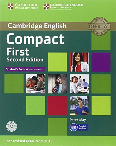 Compact first. Student's book without answers with CD-ROM.Workbook without answers with Cd & Audio CDs 2nd Edition [Lingua inglese]