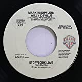 Mark Knopfler/Willy Deville 45 RPM Storybook Love / Storybook Love