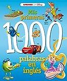 Mis primeras 1000 palabras en inglés (Aprendo inglés con Disney)