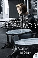 She Came to Stay (Harper Perennial Modern Classics)