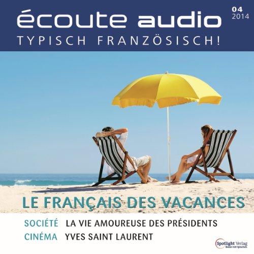 Écoute audio - Le français pour les vacances. 4/2014 audiobook cover art