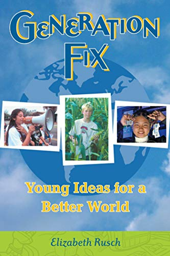 Generation Fix: Young Ideas for a Better World (English Edition)