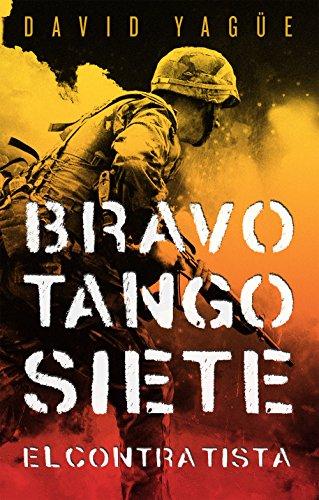 Bravo. Tango. Siete. El contratista (Misterio (roca))