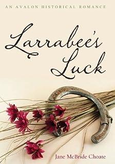 Larrabee's Luck