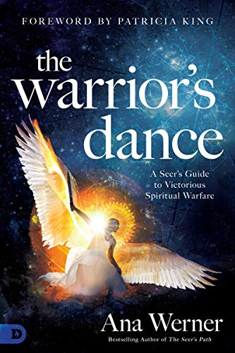 The Warrior's Dance: A Seer's Guide to Victorious Spiritual Warfare (English Edition)