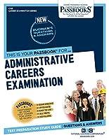 Administrative Careers Examination (Career Examination)