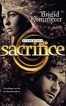 Sacrifice: Elementals 5 by [Brigid Kemmerer]