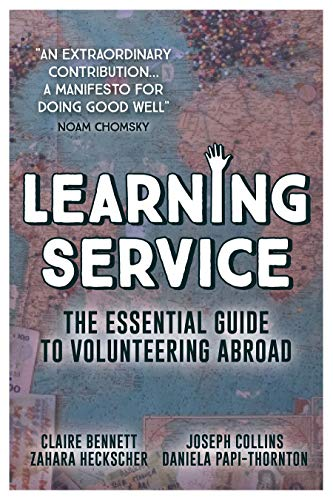Learning Service: The essential guide to volunteering abroad (English Edition)