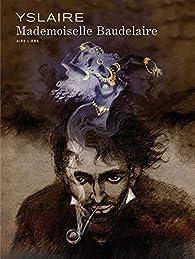 Mademoiselle Baudelaire par Yslaire