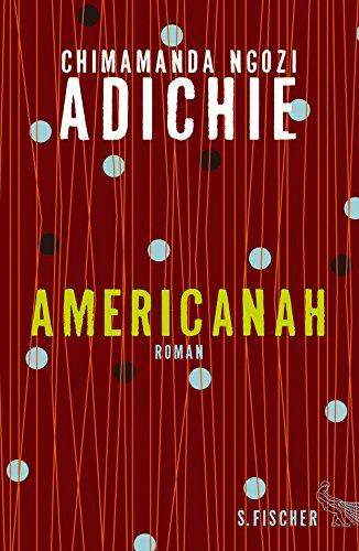 Americanah: Roman (German Edition)