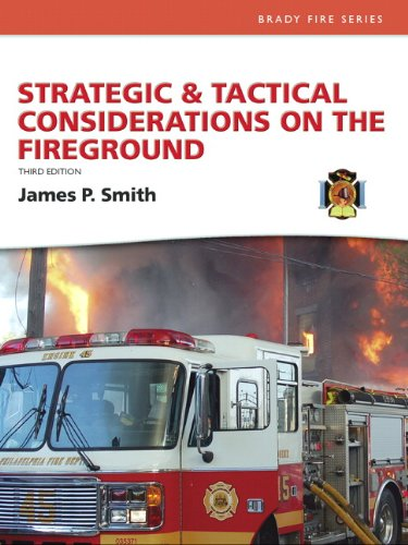Strategic & Tactical Considerations on the Fireground...