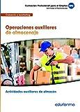 Operaciones auxiliares de almacenaje (MF1325), Certificado de Profesionalidad Actividades auxiliares de almacén. Familia profesional de Comercio y marketing
