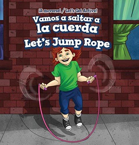 Vamos a saltar a la cuerda / Let's Jump Rope (A Moverse!/ Let's Get Active!)