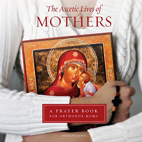 The Ascetic Lives of Mothers audiobook cover art