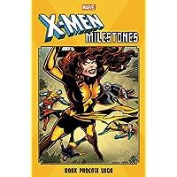 X-MEN MILESTONES DARK PHOENIX SAGA