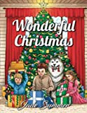Wonderful Christmas - An Adult Coloring Book with Charming Christmas Scenes and Winter Holiday Fun