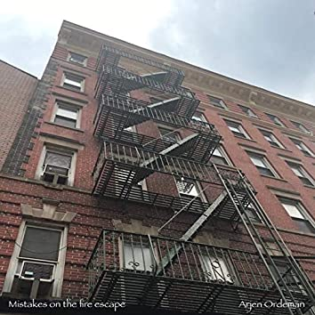 Mistakes on the Fire Escape