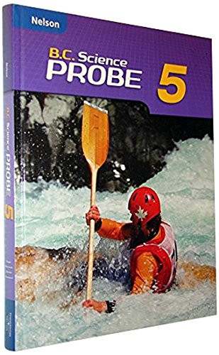 B.C. Science Probe 5 Student Book: Student Text