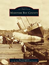 Maritime Bay County (Images of America)
