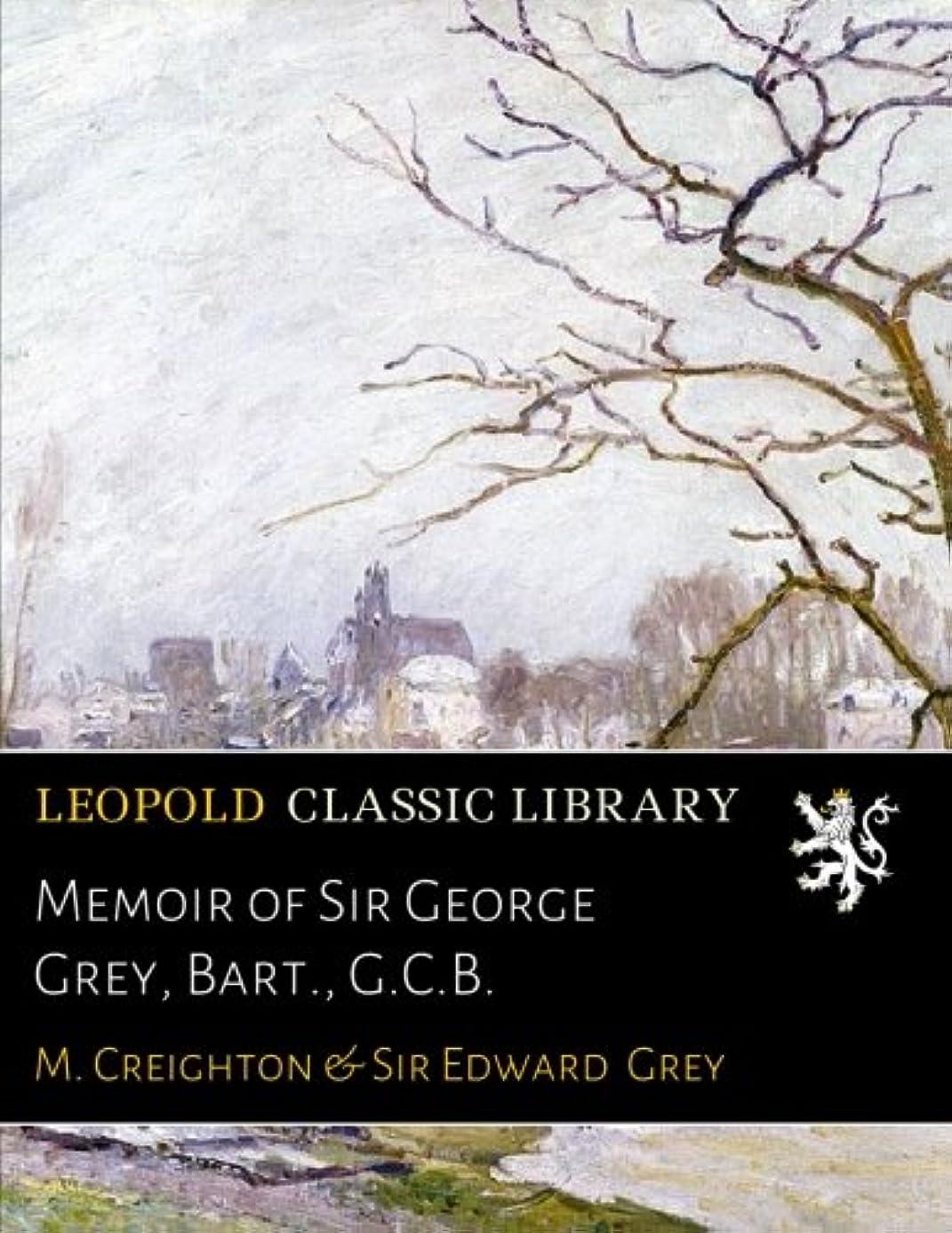 南極リムメーカーMemoir of Sir George Grey, Bart., G.C.B.
