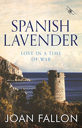 Spanish Lavender: Love in a time of war (English Edition)
