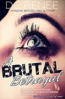 A Brutal Betrayal by [DC Renee]
