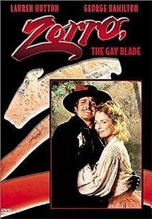 Zorro, The Gay Blade by George Hamilton