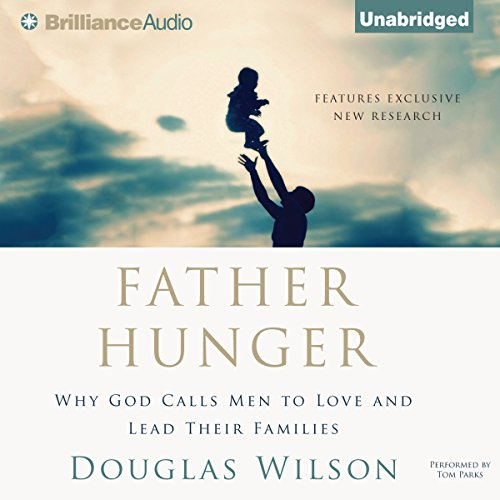 Father Hunger Audiobook By Douglas Wilson cover art