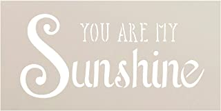 You Are My Sunshine Stencil by StudioR12   Trendy Script & Serif Word Art - Small 8 x 4-inch Reusable Mylar Template   Painting, Chalk, Mixed Media   Use for Journaling, DIY Home Decor - STCL1205_1