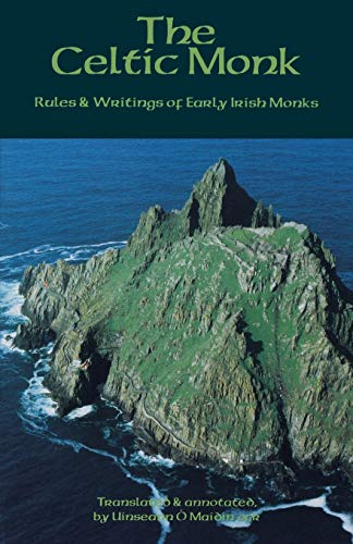 The Celtic Monk: Rules and Writings of Early Irish Monks (Cistercian Studies)