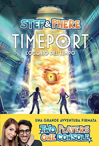 L'occhio del tempo. Timeport