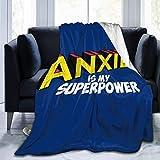 Leisure-Time La ansiedad es mi Superpotencia Manta de Tiro de Franela de Lana Ligera, Ultra Suave, cálida, para Cama, Que se Adapta a un sofá, Adecuada 60 'x50'