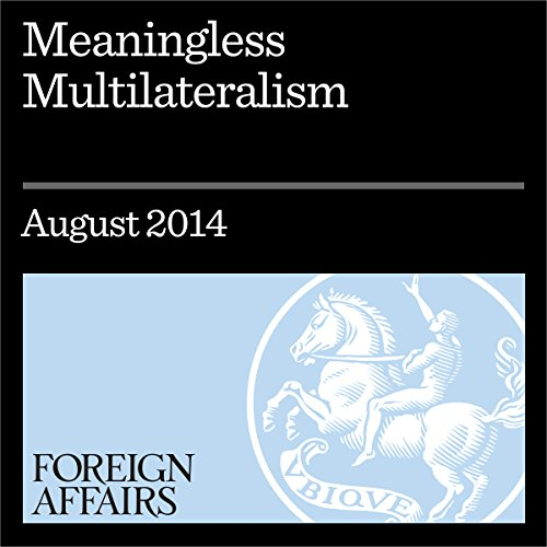 Meaningless Multilateralism audiobook cover art