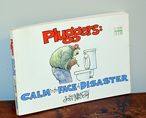 Pluggers: Calm in the Face of Disaster