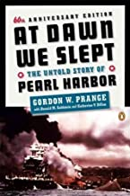 At Dawn We Slept: The Untold Story of Pearl Harbor (Anniversary)[ AT DAWN WE SLEPT: THE UNTOLD STORY OF PEARL HARBOR (ANNIVERSARY) ] by Prange, Gordon W. (Author ) on Dec-01-1991 Paperback