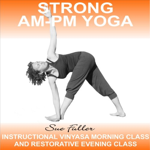 Strong AM - PM Yoga audiobook cover art