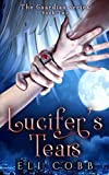 Lucifer's Tears (The Guardian Series) (Volume 2)