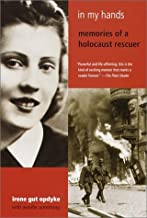 By Irene Gut Opdyke In My Hands: Memories of a Holocaust Rescuer (Reprint)